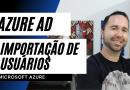 Azure AD – Importação de usuários
