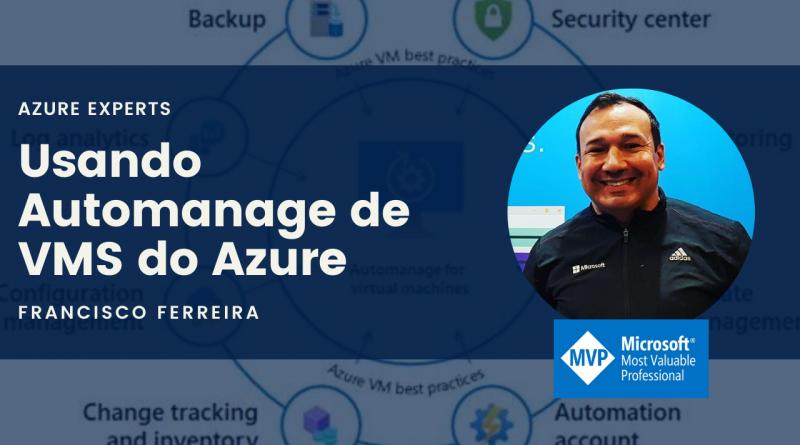 Usando o Automanage de Vms do Azure