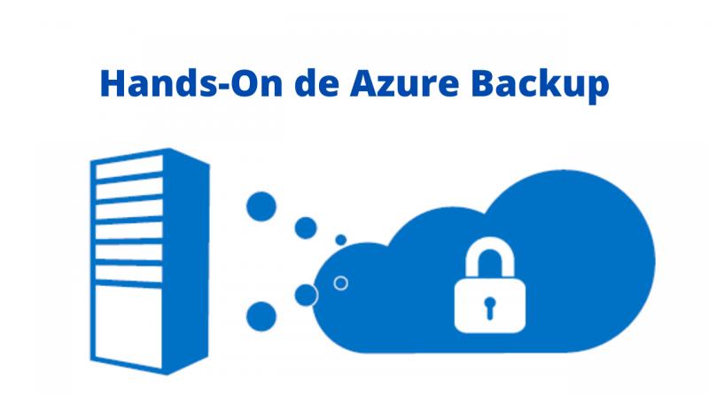 Hands-On  de Azure Backup